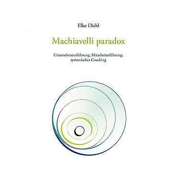 Paradosso di Machiavelli di Elke & Diehl