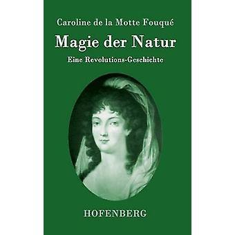 Magie der Natur par Caroline de la Motte Fouqu