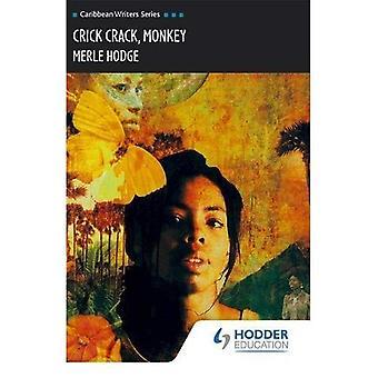 Crick Crack, scimmia (Caraibi Writers Series)