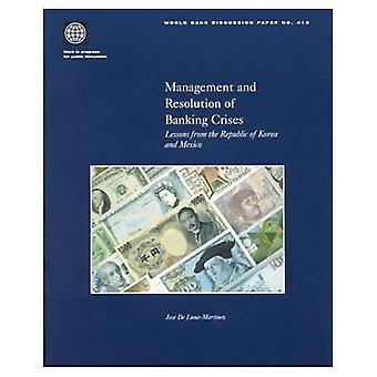 Hallinta- ja pankkikriisiä: oppia Korean tasavallasta ja Meksiko (Maailmanpankin keskusteluasiakirja)