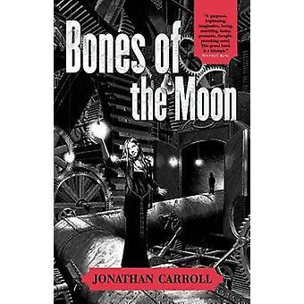 Bones of the Moon by Jonathan Carroll - 9780312873127 Book