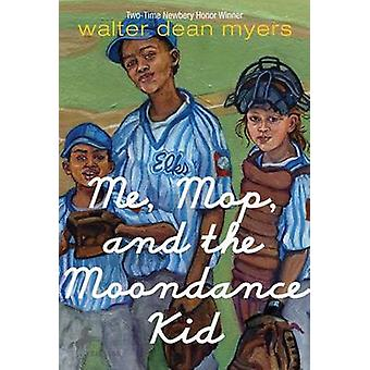 Me - Mop - and the Moondance Kid by Walter Dean Myers - 9780440403968