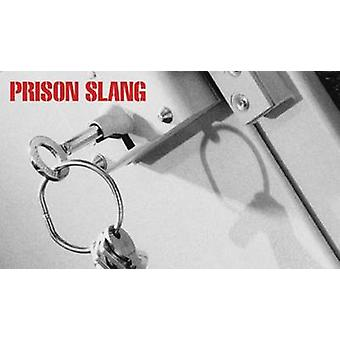 Prison Slang (New edition) by W.C. Irvine - 9780902920897 Book