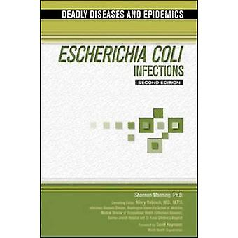 Escherichia Coli Infections (2nd) by Shannon D Manning - 978160413253