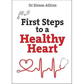 First Steps to a Healthy Heart (First Steps series)