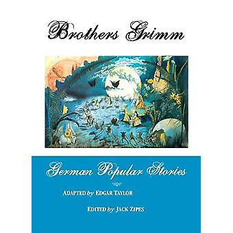 German Popular Stories by Grimm & Brothers