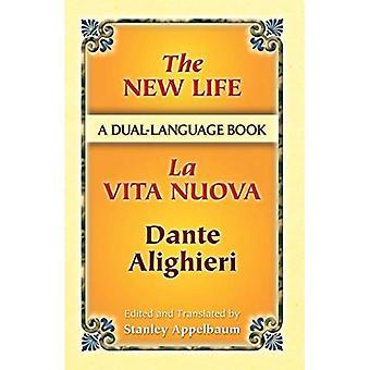 Uusi Life/La Vita Nuova: kaksitahoinen kirja (Doverin kirjat kielestä)