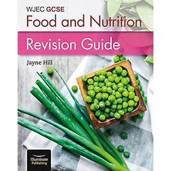 WJEC GCSE Food and Nutrition Revision Guide
