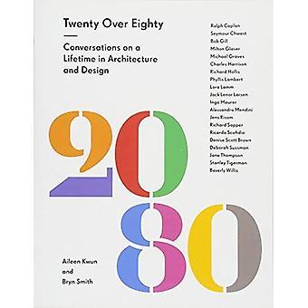 20 mehr als 80: Gespräche mit lebenden Legenden von Architektur und Design