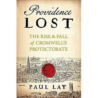 Providence Lost: Der Aufstieg und Fall der Englischen Republik
