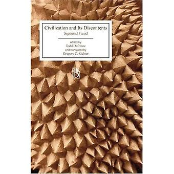 Civilization and Its Discontents (Broadview Editions)