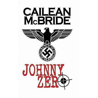 Johnny Zero by McBride & Cailean