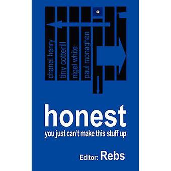 Honest by Rebs
