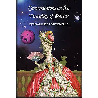 Conversations on the Plurality of Worlds by Fontenelle & Bernard de