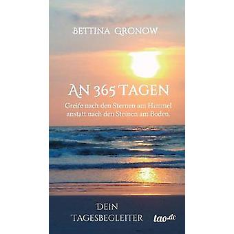 An 365 Tagen by Gronow & Bettina