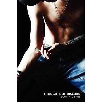 Thoughts of Discord by Lyne & Dominic