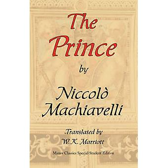 The Prince Arc Manors Original Special Student Edition by Machiavelli & Niccol