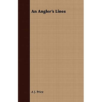 An Anglers Lines by Price & A. J.