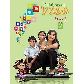 Palabras de Vida Ao 2 Alumno by Zani & Mario