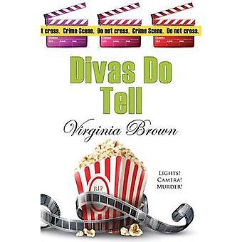 Divas Do Tell by Brown & Virginia