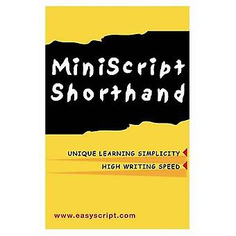 MiniScript Shorthand by Leonard & Levin