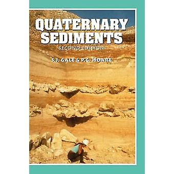 Quaternary Sediments Petrographic Methods for the Study of Unlithified Rocks by Gale & Stephen J.