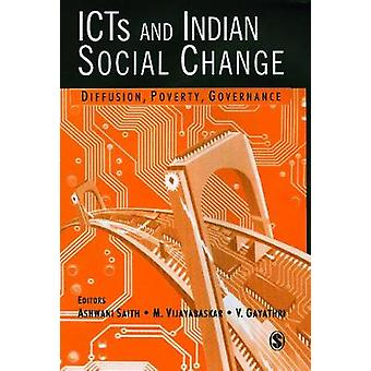 ICTs and Indian Social Change Diffusion Poverty Governance by LTD & SAGE PUBLICATIONS PVT
