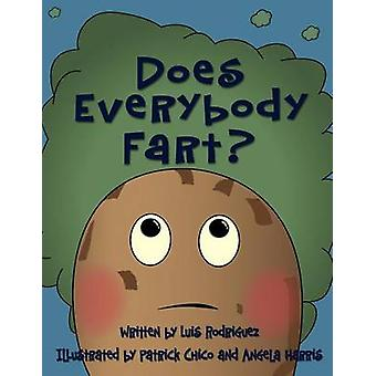Does Everybody Fart by Rodriguez & Luis