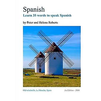 SPANISH  Learn 35 words to speak Spanish by Roberts & Peter