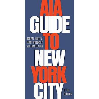 AIA Guide to New York City by White & Norval Professor Emeritus & Professor Emeritus & School of Architecture & City College of New YorkWillensky & Elliot Deceased & Deceased & 1990Leadon & Fran Assistant Professor & Assistant Profe