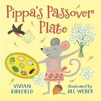 Pippa's Passover Plate by Vivian Kirkfield - 9780823441624 Book