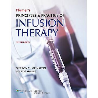 Plumer's Principles and Practice of Infusion Therapy (9th Revised edi