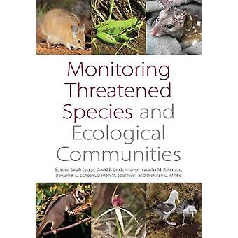 Monitoring Threatened Species and Ecological Communities by Sarah Leg