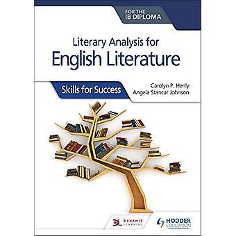 Litterær analyse for engelsk litteratur for IB Diploma - Ferdigheter f