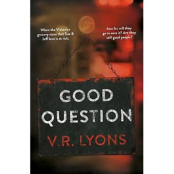 Good Question by V.R. Lyons - 9781838590130 Book
