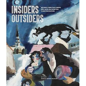 Insiders/Outsiders - Refugees from Nazi Europe and their Contribution
