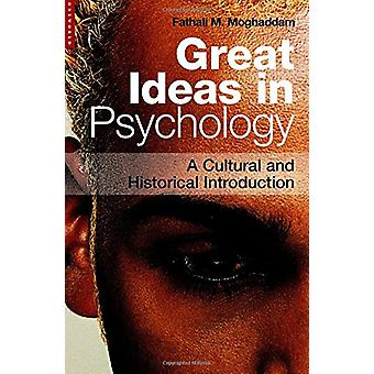 Great Ideas in Psychology - A Cultural and Historical Introduction by