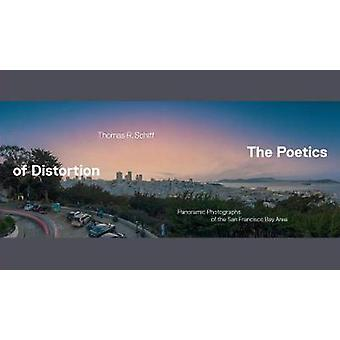 The Poetics of Distortion - Panoramic Photographs of the San Francisco