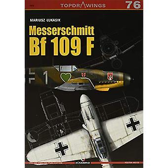 Messerschmitt Bf 109 F by Mariusz Lukasik - 9788366148413 Book