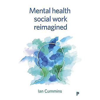 Serviço Social de Saúde Mental Reimaginado por Ian Cummins - 9781447335610 B