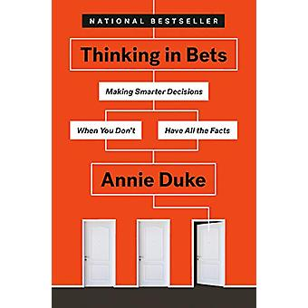 Thinking In Bets by Annie Duke - 9780735216372 Book