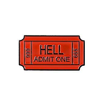 Attitude Oblečení Jednosměrná vstupenka do pekla smaltovací pin