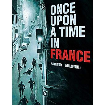 Once Upon a Time in Frankrijk door Fabien Nury - 9781682474716 Boek