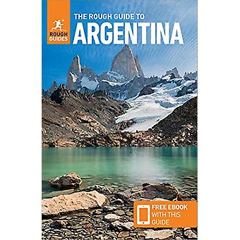 The Rough Guide to Argentina (Travel Guide with Free eBook) by Rough