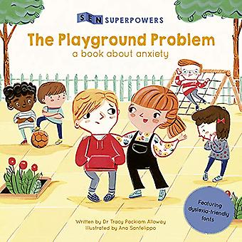 The Playground Problem - A Book about Anxiety by Tracy Packiam Alloway