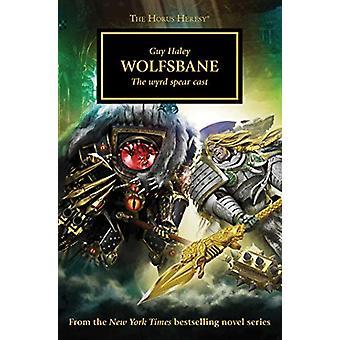 Wolfsbane by Guy Haley - 9781789992106 Book