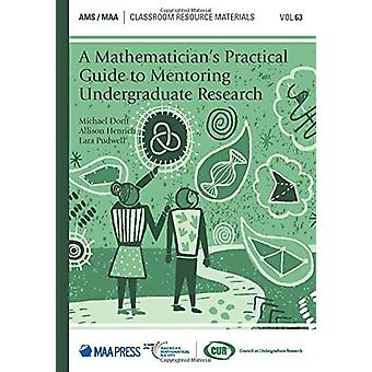 A Mathematician's Practical Guide to Mentoring Undergraduate Research