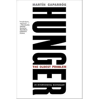 Hunger - A Manifesto by Martin Caparros - 9781612198040 Book