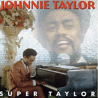 Johnnie Taylor - Super Taylor [CD] USA import