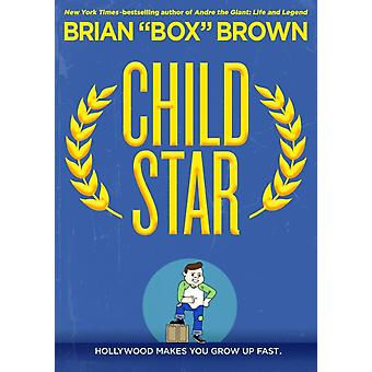 Child Star by Brian box Brown